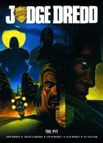 Judge Dredd: The Pit - John Wagner, Carlos Ezquerra