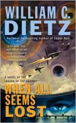 When All Seems Lost - William C. Dietz