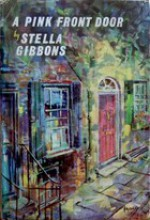 A Pink Front Door - Stella Gibbons