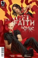 Angel & Faith: Spike & Faith - Christos Gage, Rebekah Isaacs, Joss Whedon
