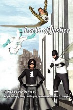 Lords of Justice - Michael Boatman, Robert Orme, Bryan Lee Hitchcock, Kevin G. Summers
