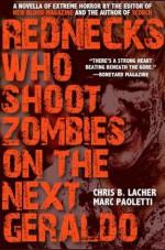 Rednecks Who Shoot Zombies On the Next Geraldo - Chris B. Lacher, Marc Paoletti
