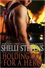 Holding Out for a Hero - Shelli Stevens
