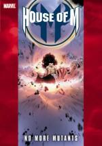House Of M - Volume 4: No More Mutants - David Hine, Nunzio DeFilippis, Christina Weir, Tony Bedard, Chris Claremont, Aaron Lopresti, Randall Green, Paul Pelletier, Land Medina, Lan Medina