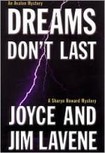 Dreams Don't Last - Joyce Lavene, Jim Lavene