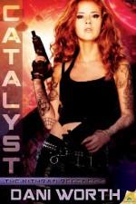 Catalyst (The Kithran Regenesis) - Dani Worth