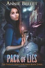 Pack of Lies (The Twenty-Sided Sorceress) (Volume 3) - Annie Bellet