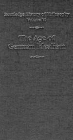 The Age of German Idealism - Kathleen M. Higgins, Kathleen Marie Higgins
