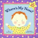 Where's My Nose? - Susan Ring