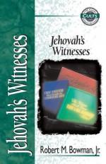 Jehovah's Witnesses - Robert M. Bowman Jr., Alan W. Gomes, E. Calvin Beisner