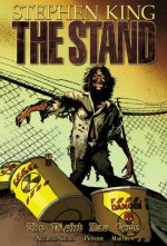 The Stand: The Night Has Come - Mike Perkins, Roberto Aguirre-Sacasa, Stephen King