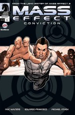 Mass Effect: Conviction - Mac Walters, Eduardo Francisco, Michael Atiyeh