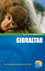 Gibraltar Pocket Guide, 3rd - Thomas Cook Publishing, Katherine Rushton