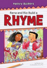 Rena and Rio Build a Rhyme - Pamela Hall, Cary Pillo