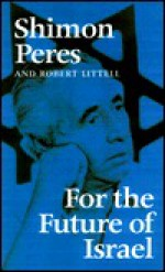For the Future of Israel - Shimon Peres, Robert Littell