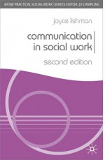 Communication in Social Work - Joyce Lishman, Jo Campling