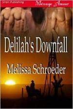 Delilah's Downfall - Melissa Schroeder