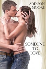 Someone to Love - Addison Moore