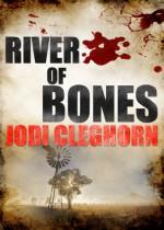 River of Bones - Jodi Cleghorn