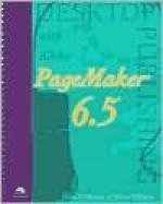 Desktop Publishing with PageMaker 6.5 - Jim Shuman, Marcia Williams