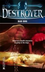 Bad Dog - Tim Somheil, Warren Murphy, Richard Ben Sapir