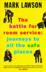 The Battle For Room Service - Mark Lawson