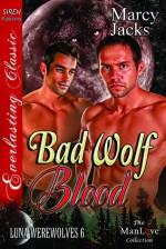 Bad Wolf Blood - Marcy Jacks