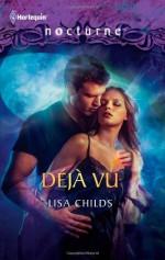 Deja Vu - Lisa Childs
