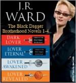 The Black Dagger Brotherhood Novels 1-4 - J.R. Ward