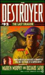The Last Dragon - Will Murray, Warren Murphy, Richard Ben Sapir