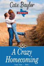 A Crazy Homecoming - Cate Baylor