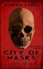 City of Masks: - Ashley Capes