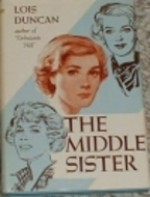 The Middle Sister - Lois Duncan