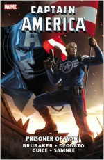 Captain America: Prisoner of War - Ed Brubaker, Paul Azaceta, Ed McGuinness, Travis Charest, Mike Deodato Jr., Howard Chaykin, Frank Tieri, Mike Benson, Butch Guice, Chris Samnee