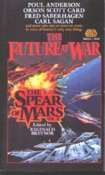 The Spear of Mars - Orson Scott Card, Carl Sagan, Fred Saberhagen, Poul Anderson, Reginald Bretnor