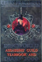 Discworld Assassins' Guild Yearbook and Diary 2000 - Terry Pratchett, Stephen Briggs, Paul Kidby