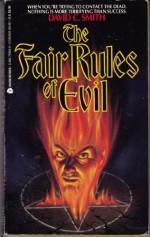 The Fair Rules of Evil - David C. Smith
