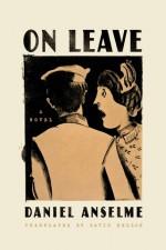 On Leave: A Novel - Daniel Anselme, David Bellos