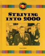 Striving Into 2000 - Stuart A. Kallen