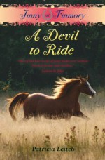 A Devil to Ride (Jinny at Finmory, #2) - Patricia Leitch