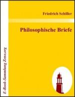 Philosophische Briefe (German Edition) - Friedrich Schiller