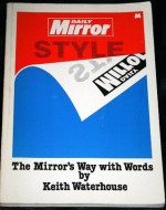 Daily Mirror Style - Keith Waterhouse