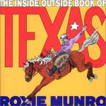The Inside-Outside Book of Texas - Roxie Munro
