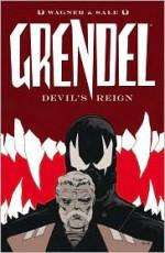 Grendel: Devil's Reign - Matt Wagner, Tim Sale, Matt Hollingsworth, Giulia Brusco