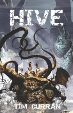 Hive (Hive, #1) - Tim Curran