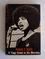 If They Come in the Morning - Angela Y. Davis, Julian Bond