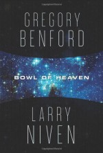 Bowl of Heaven - Larry Niven, Gregory Benford