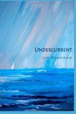 Undercurrent - Jen Minkman