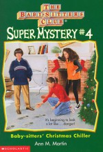 Baby-sitters' Christmas Chiller - Ann M. Martin, Nola Thacker