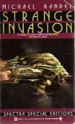 Strange Invasion - Michael Kandel